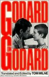Godard on Godard: Critical Writings - Jean-Luc Godard, Tom Milne