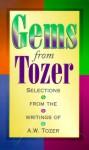 Gems from Tozer - A.W. Tozer