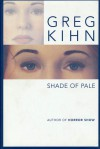 Shade of Pale - Greg Kihn
