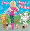 Barbie Project Pet Park - Reader's Digest Association, Reader's Digest Association