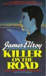Killer on the Road - James Ellroy