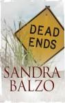 Dead Ends - Sandra Balzo