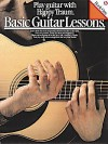 Basic Guitar Lessons: Play Guitar with Happy Traum - Music Sales Corp.