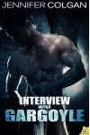 Interview With a Gargoyle - Jennifer Colgan