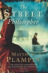 The Street Philosopher - Matthew Plampin