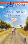 His Small-Town Girl - Arlene James