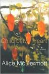 Child of My Heart - Alice McDermott