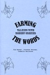 Farming the Words - Robert Grenier, Tim Shaner, Jonathan Skinner, Isabelle Pelissier