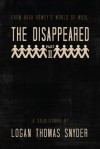 The Disappeared (A Silo Story): Part II - Logan Thomas Snyder