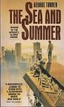 The Sea and Summer - George Turner