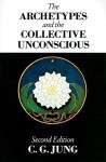 The Archetypes and the Collective Unconscious (Collected Works 9i) - C.G. Jung