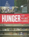Hunger: Food Insecurity in America - Michael R. Wilson