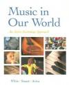 Music in Our World - Gary C. White, David Stuart, Elyn Aviva