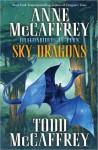 Sky Dragons: Dragonriders of Pern - Anne McCaffrey