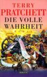 Die volle Wahrheit - Terry Pratchett, Andreas Brandhorst