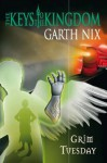 Grim Tuesday - Garth Nix