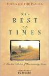 The Best of Times: A Classic Collection of Timeless Tales - Joe L. Wheeler