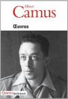 Œuvres - Albert Camus, Raymond Gay-Crosier, Jacqueline Lévi-Valensi