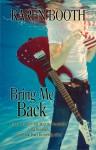 Bring Me Back - Karen Booth