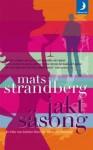 Jaktsäsong - Mats Strandberg