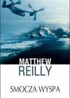 Smocza Wyspa - Matthew Reilly