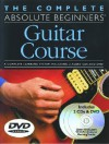 The Complete Absolute Beginners Guitar Course [With 2 CDsWith DVD] - Music Sales Corporation