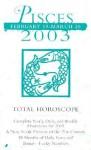 Total Horoscopes 2003: Pisces - Astrology World, Astrology World