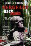 Sergeant Back Again: The Anthology: Of Clinical and Critical Commentary Volume 1 - Charles G. Coleman
