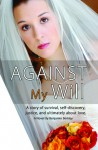 Against My Will - Benjamin H. Berkley