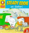 Steady Eddie On Safari (The Adventures Of Steady Eddie) - Linda M. Jennings, Sami Sweeten