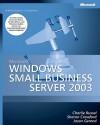 Microsoft® Windows® Small Business Server 2003 Administrator's Companion - Charlie Russel, Sharon Crawford, Jason Gerend