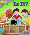 Is It? - Roderick Hunt, Alex Brychta