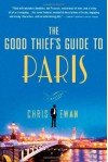 The Good Thief's Guide to Paris - Chris Ewan