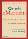 Wtorki z Morriem - Mitch Albom