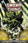 Swamp Thing, Vol. 1: Raise Them Bones - Scott Snyder, Yanick Paquette