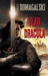 Vlad Dracula - Dariusz Domagalski