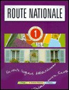 Route National Student Book 1 - Lol Briggs, Paul Rogers, Bryan Goodman-Stephens, Goodman-Stephens