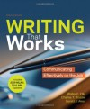 Writing that Works with 2009 MLA and 2010 APA Updates: Communicating Effectively on the Job - Walter E. Oliu, Charles T. Brusaw, Gerald J. Alred