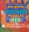 The Big Book of Crossword Puzzles II: 288 More Puzzles for the Crossword Fanatic - J. Baxter Newgate, Thomas Joseph, Rich Norris