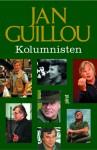 Kolumnisten - Jan Guillou