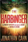 The Harbinger: The Ancient Mystery That Holds the Secret of America's Future - Jonathan Cahn