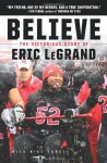 Believe: Young Readers' Edition - Eric LeGrand, Mike Yorkey