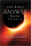 The Bible Answer Book, Volume 2 - Hank Hanegraaff