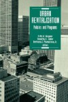 Urban Revitalization: Policies and Programs - Fritz W. Wagner, Anthony J. Mumphrey Jr., Timothy E. Joder