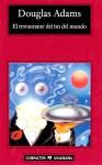 El restaurante del fin del mundo (Guía del autoestopista galáctico, #2) - Douglas Adams, Benito Gómez Ibáñez