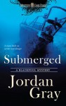 Submerged - Jordan Gray