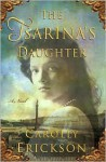 Tsarina's Daughter - Carolly Erickson