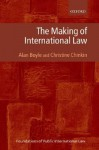 The Making of International Law - Alan Boyle, Christine Chinkin
