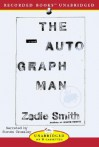 The Autograph Man (Audio) - Zadie Smith, Steven Crossley