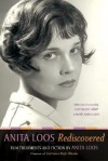 "Anita Loos Rediscovered: Film Treatments and Fiction by Anita Loos, Creator of ""Gentlemen Prefer Blondes"" - Anita Loos"